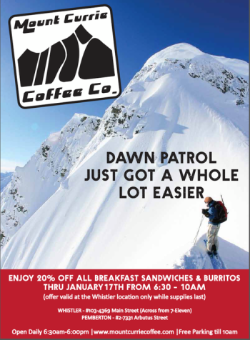 Mount Currie Coffee Co, Dawn Patrol